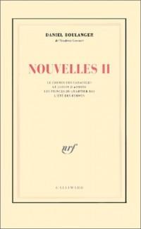 Nouvelles, tome 2 : Le chemin de Caracoles. Le jardin d'Armide. Les princes du quartier bas. L'été des femmes