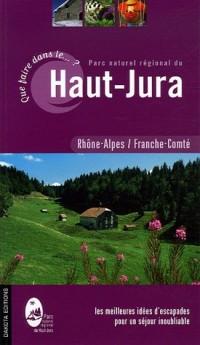 Que faire dans le Parc naturel régional du Haut-Jura
