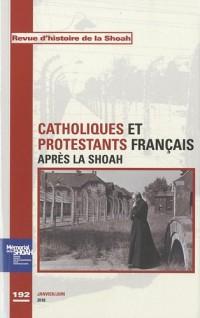 Revue d'Histoire de la Shoah nº192 - Catholiques et protestants français après la Shoah