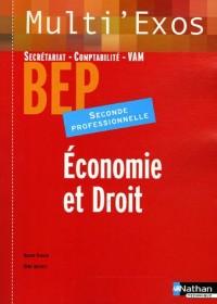 Economie et Droit 2e Professionnelle BEP Secrétariat-Comptabilité-VAM