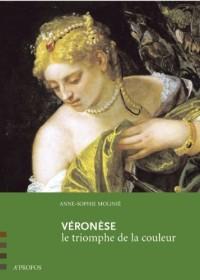 Veronese, le triomphe de la couleur