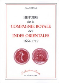 Histoire de la Compagnie royale des Indes orientales, 1664-1719