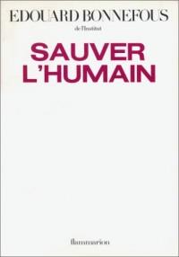 Sauver l'humain