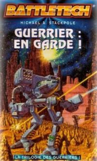 Guerrier, tome 1 : En garde !