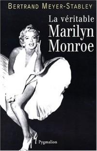 La Véritable Marylin Monroe