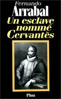 Un esclave nommé Cervantès
