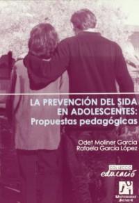 La prevencion del Sida en adolescentes/ Aids Prevention for Adolescents: Propuestas pedagogicas