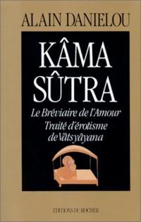 Kâma sûtra : Le Bréviaire de l'amour