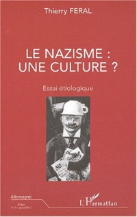 Le nazisme : une culture?