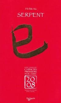 2008 Serpent Horoscope Chinois