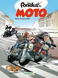 Les fondus de la moto tome 1