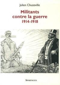 Militants contre la guerre 1914-1918