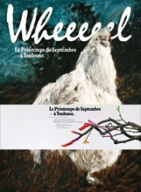 Printemps de septembre à Toulouse : The Hamsterwheel / Wheeeeel
