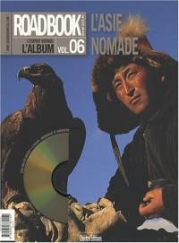Roadbook, L'album, N° 6, Hiver 2007 : L'Asie nomade (1DVD)