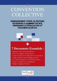 3320. Enseignement privé (1e edition) personnels administratifs, personnels d'éducation et documentalistes Convention collective