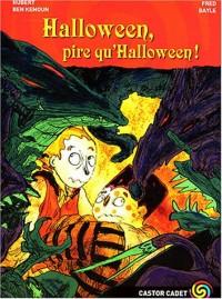 Hallowen, pire qu'Hallowen !