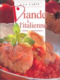 Décicieuse recettes italiennes de viandes