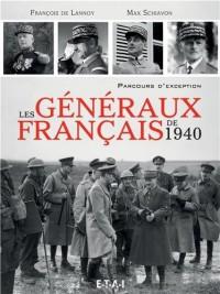 Les généraux français de 1940 : Parcours d'exception