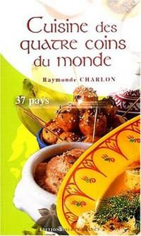 Cuisine des quatre coins du monde : 37 pays