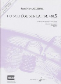 Du Solfege Sur la F.M. 440.5 - Chant/Audition/Analyse - Eleve