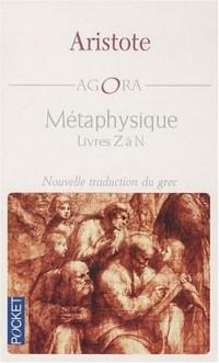 Métaphysique : Livres Z à N