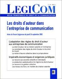 Légicom, numéro 29 : Les droits d'auteur dans l'entreprise de communication