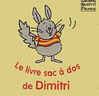Le livre sac à dos de Dimitri