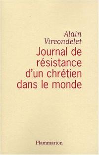 Journal de résistance d'un chrétien dans le monde