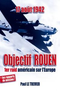 17 août 1942 - Objectif ROUEN