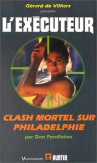 L'Exécuteur : Clash mortel sur Philadelphie