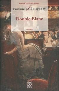 Double Blanc