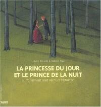La Princesse du jour et le prince de la nuit