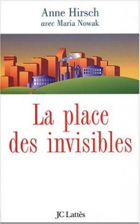 La Place des invisibles