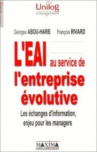 L'EAI au service de l'entreprise évolutive : Les échanges d'information, enjeu pour les managers