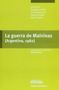La guerra de Malvinas Argentina, 1982