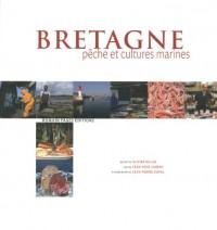 Bretagne : Pêche et cultures marines