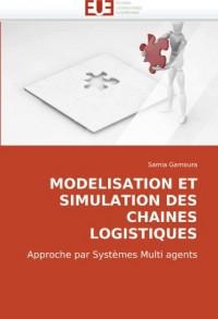 Modelisation Et Simulation Des Chaines Logistiques
