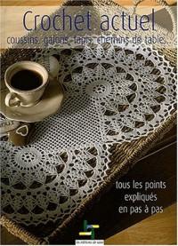 Crochet actuel : Coussins, galons, tapis, chemins de tables...
