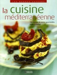 Les bonnes saveurs - La cuisine méditerranéenne