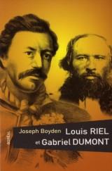 Louis Riel et Gabriel Dumont
