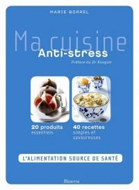 Ma cuisine Anti-stress