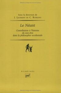 Le Néant : Contribution à l'histoire du non-être dans la philosophie occidentale