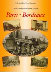 Les lignes ferroviaires : Paris - Bordeaux