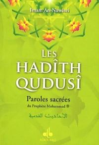 Les hadîth qudusî : Paroles sacrées du Prophète Mohammad