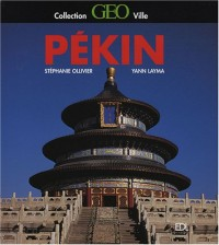 Pékin - collection Géo ville -