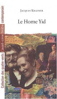 Le Home Yid : Théâtre de Chartres