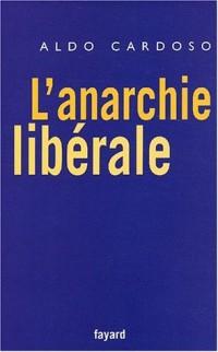 L'Anarchie libérale