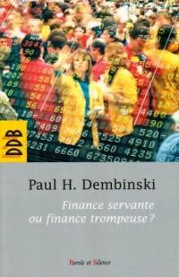 Finance servante ou finance trompeuse ? : Rapport de l'Observatoire de la Finance