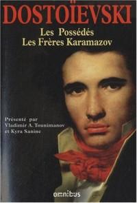Les Grands Romans ; Les Possédés ; Les Frères Karamazov