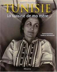 Tunisie : La Cuisine de ma mère